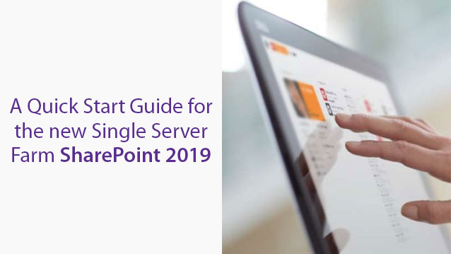 Single Server Farm SharePoint 2019