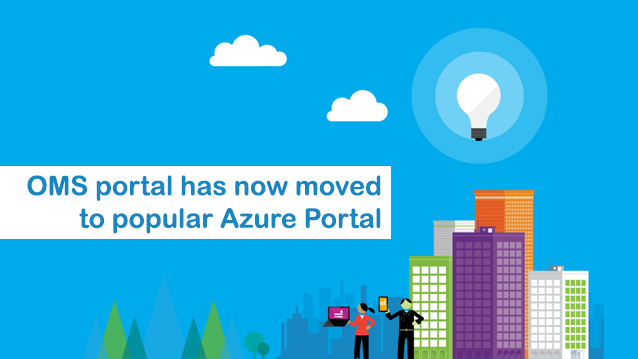 OMS Portal moved to Azure Portal
