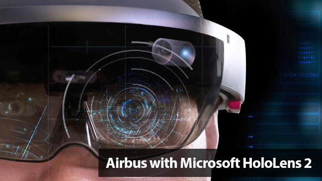 Airbus with Microsoft HoloLens 2